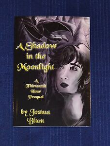 A-Shadow-in-the-Moonlight-Thirteenth-Hour-Prequel-Joshua-Blum-Signed-New-Book