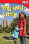 Big and Little by Dona Herweck Rice (Paperback / softback, 2011)