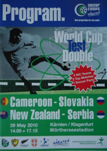 Programm WM Test 2010 Cameroon New Zealand Slovakia Serbia in Klagenfurt