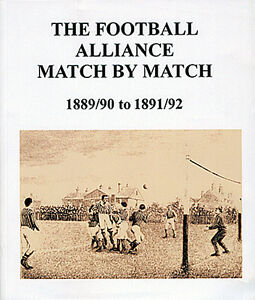 The-Football-Alliance-Match-by-Match-1889-90-to-1891-92-Complete-Statistics-book