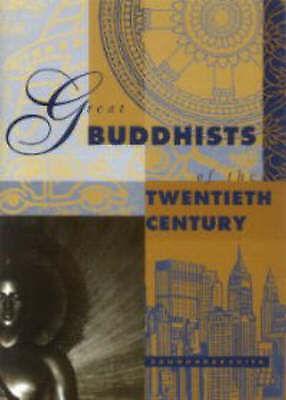 (Good)-Great Buddhists of the Twentieth Century (Paperback)-Sangharakshita, Biks
