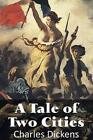 A Tale of Two Cities by Charles Dickens (Paperback / softback, 2013)