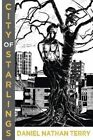 City of Starlings by Daniel Nathan Terry (Paperback / softback, 2015)