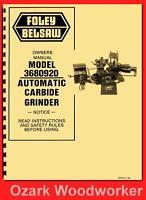 Foley Belsaw 3680920 Automatic Carbide Grinder Instructions & Parts Manual 1141