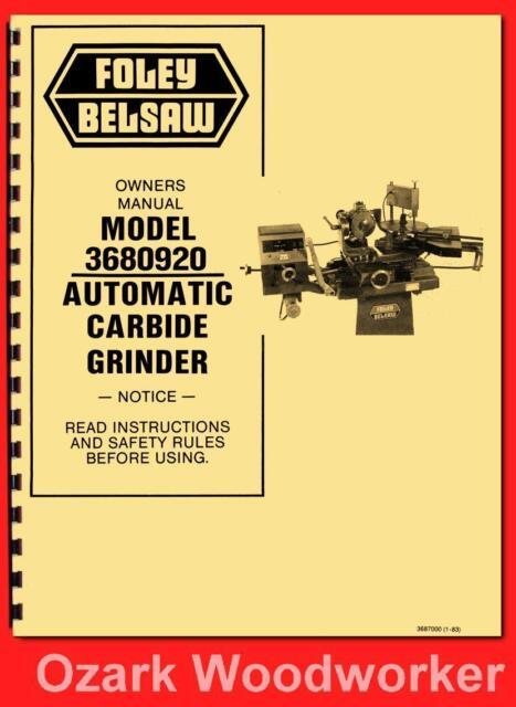 Foley Belsaw 3680920 Automatic Carbide Grinder Instructions Parts Manual 1141