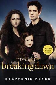 Breaking Dawn (The Twilight Saga, Book 4)