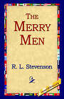 The Merry Men by Robert Louis Stevenson, R L Stevenson (Paperback / softback, 2004)