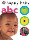 Happy Baby: ABC by Roger Priddy (Hardback, 2007)