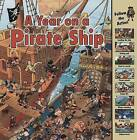 A Year on a Pirate Ship by Elizabeth Havercroft (Paperback / softback, 2009)