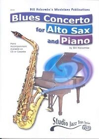 Sheet Music & Song Books Holcombe Blues Concerto Alto Sax & Piano Book Only Instruction Books, Cds & Video