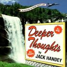 Deeper Thoughts: All New, All Crispy by Jack Handey (Paperback / softback)