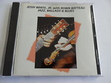 Josh White, Jr. with Robin Batteau - Jzz, Ballads & Blues - CD