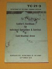 VINTAGE DEPT ARMY 1974 SOLDIER'S HANDBOOK SURVIVAL IN COLD WEATHER AREAS TC 21-3