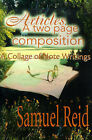 Articles: A Two Page Composition: A Collage of Note Writings by Samuel Reid (Paperback / softback, 2000)
