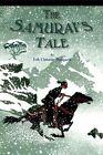 The Samurai's Tale by Erik C Haugaard (Paperback / softback)