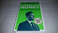 Thanks For The Money By Joel Mchale (2016, Hardcover) Signed 1st/1st