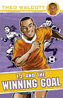 T.J. and the Winning Goal by Theo Walcott (Paperback, 2010)
