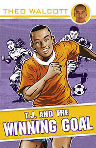 Walcott-Theo-T-J-and-the-Winning-Goal-T-J-Theo-Walcott-Very-Good-Book