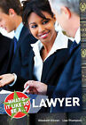 What's it Like to be a...? Lawyer by Elizabeth Dowen, Lisa Thompson (Paperback, 2010)