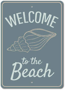 Image Is Loading Welcome To The Beach Sign