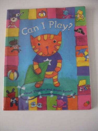 1 of 1 - Can I Play? by Janet Thomas & Alison Bartlett Paperback Book