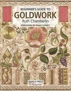 Beginner-039-s-Guide-to-Goldwork-by-Chamberlin-Ruth-Paperback-book-2016