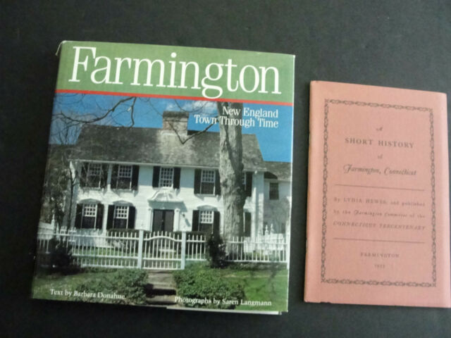 Farmington : New England Town Through Time by Barbara Donahue (1989, Hardcover)