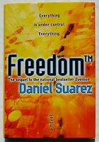 Hardcover Book freedom By Daniel Suarez - Tech Fiction Novel Daemon Sequel