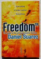 Hardcover Book freedom By Daniel Suarez - Tech Fiction Novel Daemon Sequel