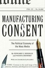 Manufacturing Consent : The Political Economy of the Mass Media by Edward S. Herman and Noam Chomsky (2002, Paperback)