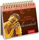 Buddhas kleine Weisheiten: Gelassenheit (2014, Ringbuch)