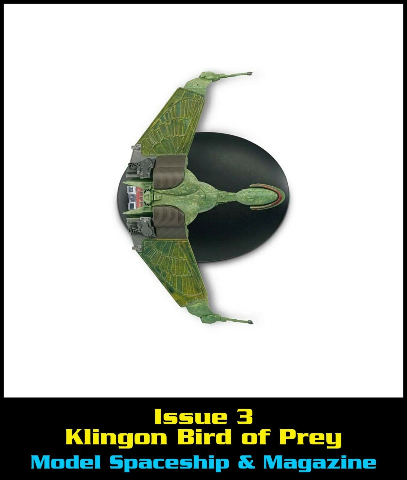Issue 3: Klingon Bird of Prey