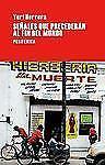 Largo Recorrido: Señales Que Precederán Al Fin Del Mundo by Yuri Herrera...