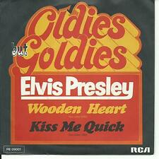 7'ELVIS    Wooden Heart/Kiss Me Quick  50's GOLD! OLDIES BUT GOLDIES
