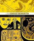 Comics Dementia: A Love and Rockets Book by Gilbert Hernandez (Paperback, 2016)