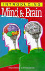 Introducing Mind and Brain by Angus Gellatly (Paperback, 1999)