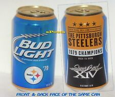 1979 PITTSBURGH STEELERS SUPER BOWL BUD LIGHT 2015 BEER CAN NFL FOOTBALL SPORTS