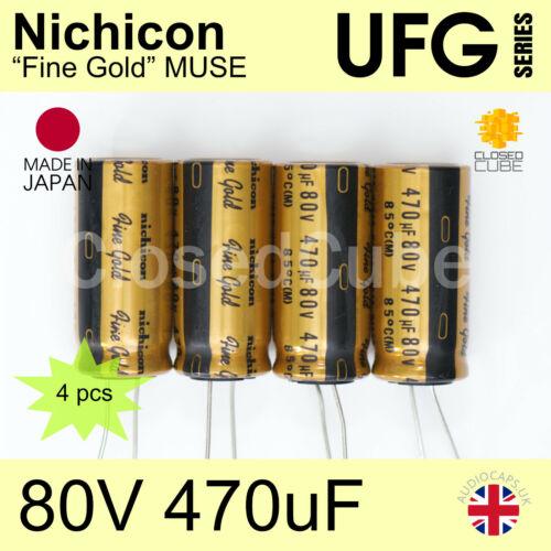 """4 Pcs Nichicon UFG /""""Fine Gold/"""" Muse 80 V 470uF Haute Qualité Audio condensateurs"""