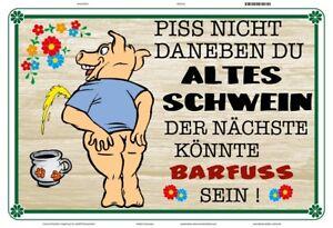 Piss-nicht-daneben-altes-Schwein-Blechschild-Schild-gewoelbt-Tin-Sign-20-x-30-cm