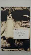 La Calma by Sergio Missana (2004, Book)