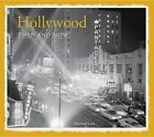 Hollywood: Then & Now by Rosemary Lord (Hardback)