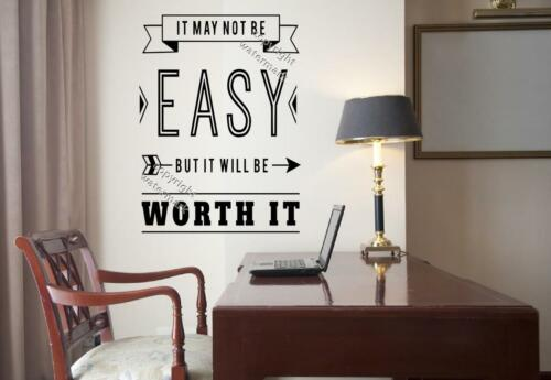 It may not be easy but it will be worth it Motivational Wall Sticker Decal UK!