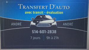 transfert avec transit + evaluation $100.00 + $10.00 transit