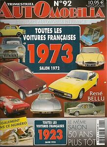 Automobilia 92 Les Voitures Francaises 1973 (salon 1972) Et 1923 (salon 1922)