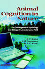 Animal Cognition in Nature: The Convergence of Psychology and Biology in Laboratory and Field by A. C. Kamil, Irene Maxine Pepperberg, Russell P. Balda (Hardback, 1998)
