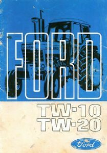 FORD TRACTOR TW10 /& TW20 OPERATORS MANUAL