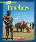 Poachers by Nelson Yomtov, Nel Yomtov (Paperback / softback, 2016)