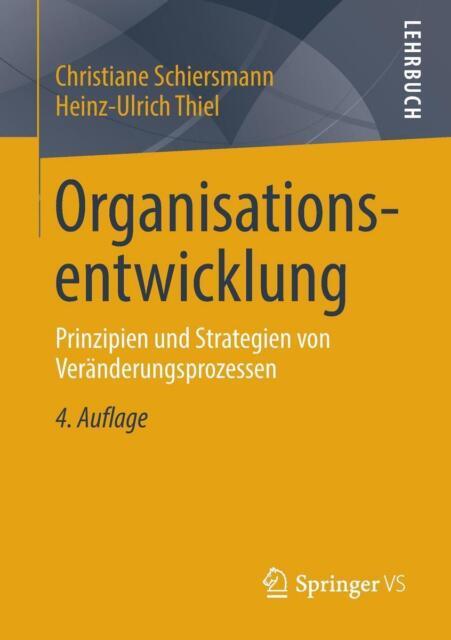 Organisationsentwicklung von Heinz-Ulrich Thiel und Christiane Schiersmann (201…