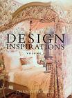 Design Inspirations: v. 1 by Charlotte Moss (Hardback, 2004)