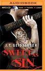 Sweet as Sin by J T Geissinger (CD-Audio, 2015)